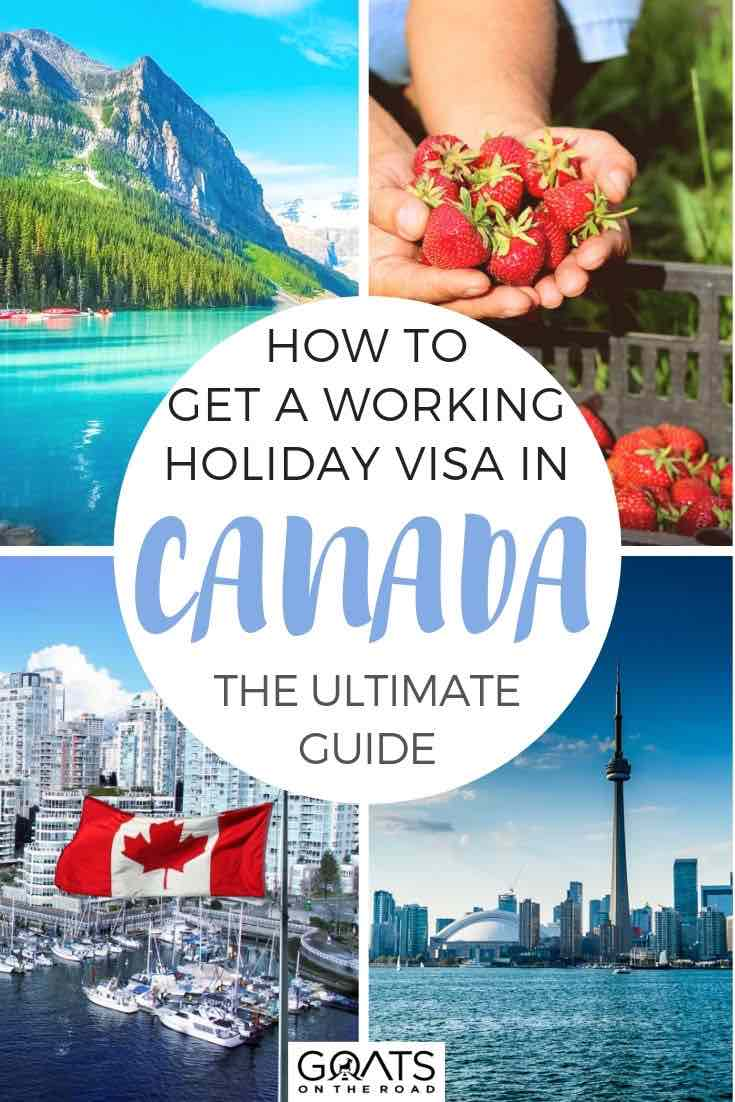 highlights of canada with text overlay how to get a working holiday visa in canada