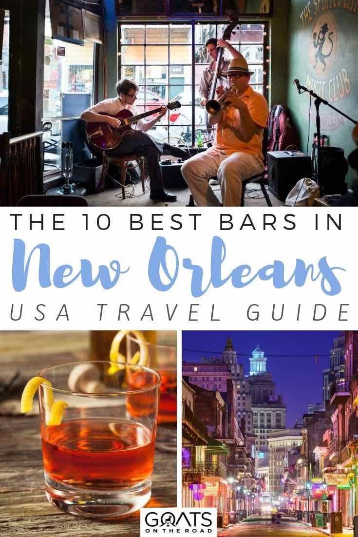 musicians with text overlay the 10 best bars in new orleans