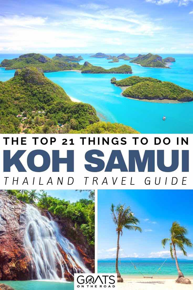 islands waterfalls and beaches with text overlay the top 21 things to do in Koh samui