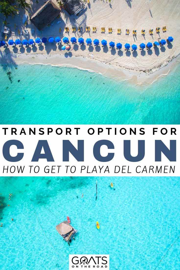 drone photo of cancun with text overlay transport options for cancun