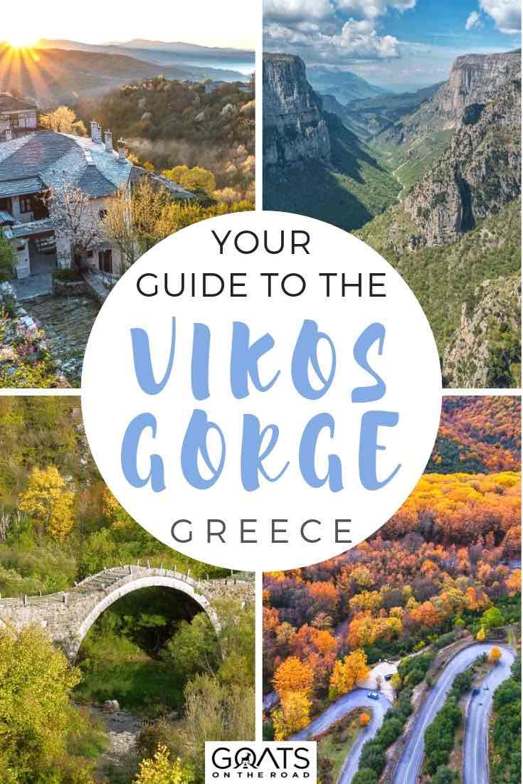 vikos gorge highlights with text overlay your guide to the Vikos gorge greece