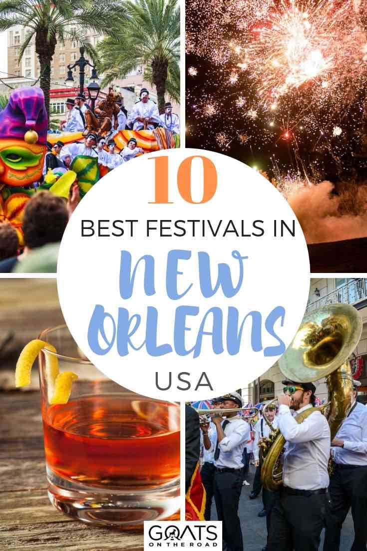 Jhighlights of New Orleans with text overlay 10 best festivals in new orleans