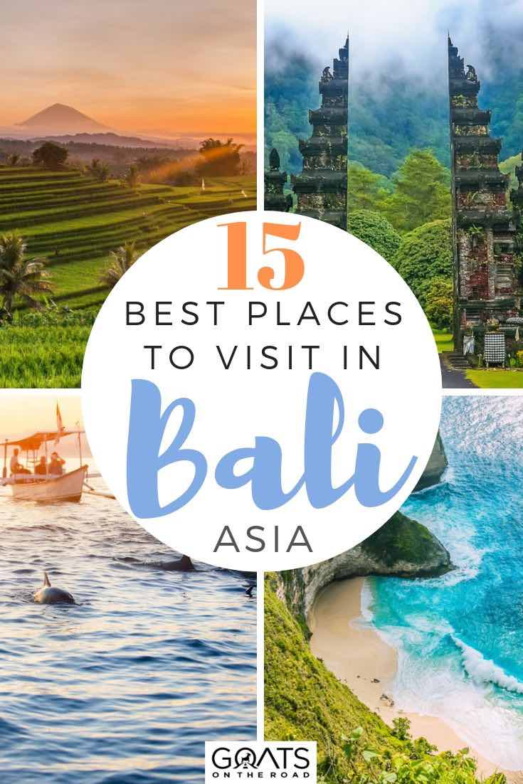 top things to do in Bali with text overlay 15 best places to visit in bali
