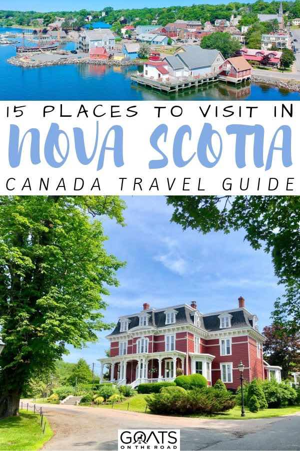 canada with text overlay 15 places to visit in nova scotia