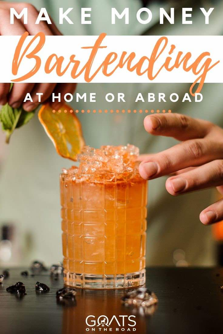cocktail with text overlay make money bartending at home or abroad