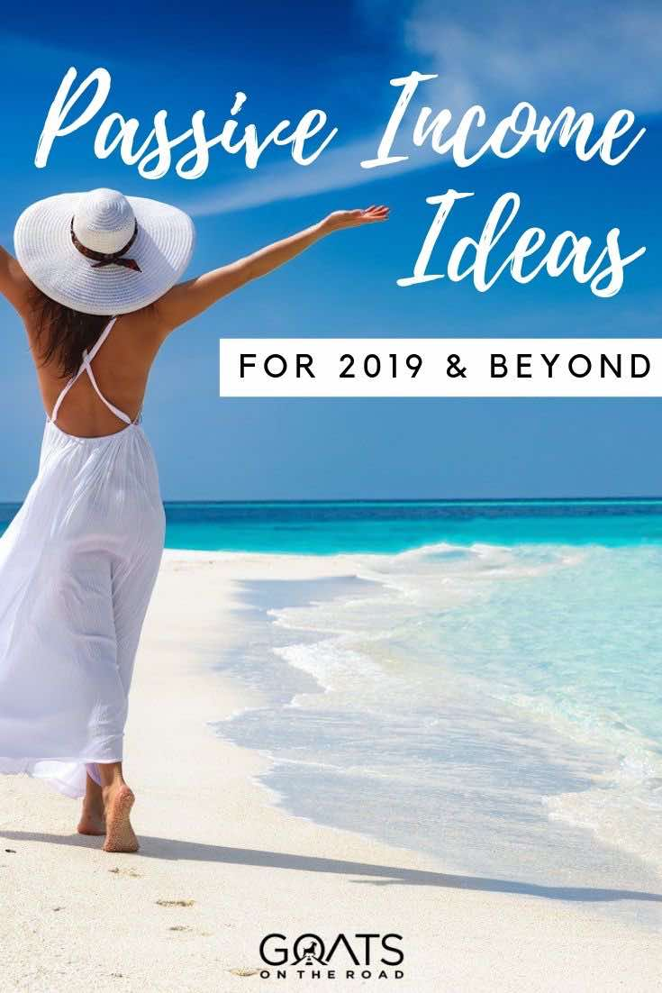 woman walking on the beach with text overlay passive income ideas for 2019