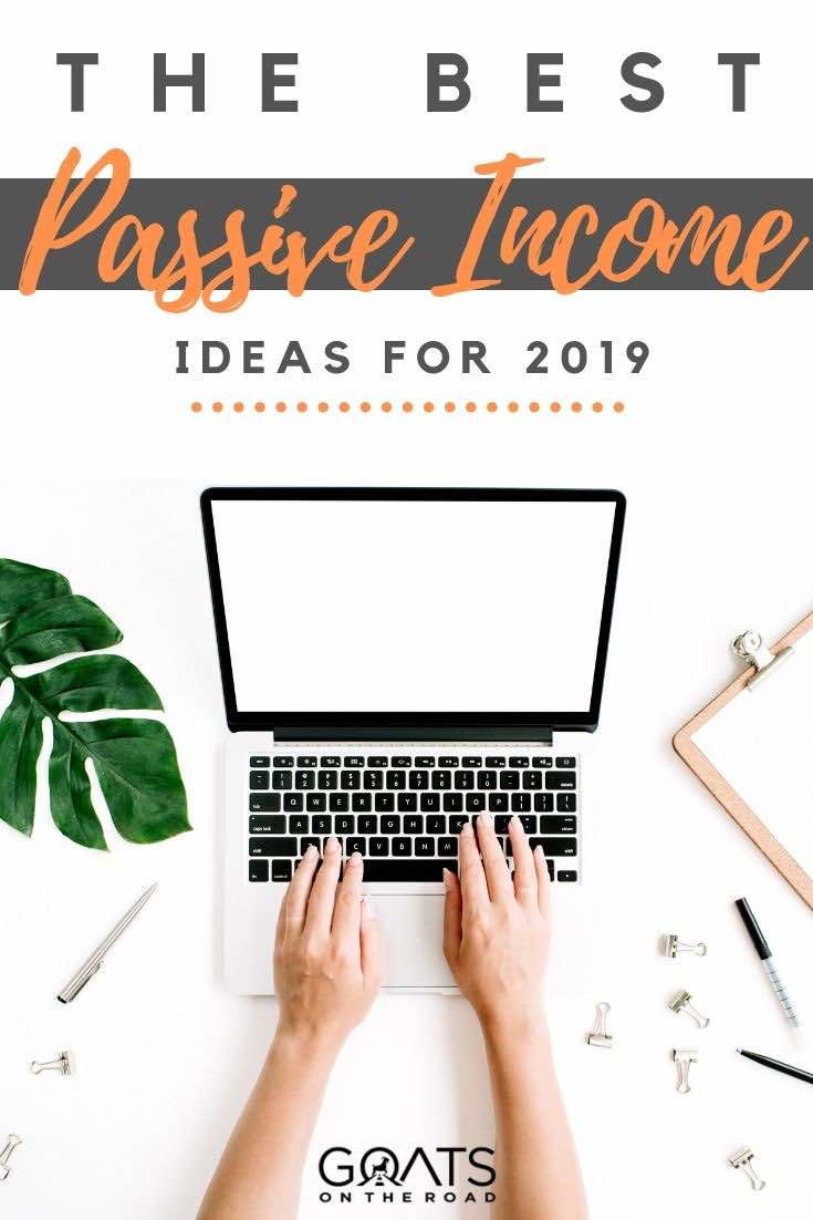 laptop with text overlay the best passive income ideas for 2019