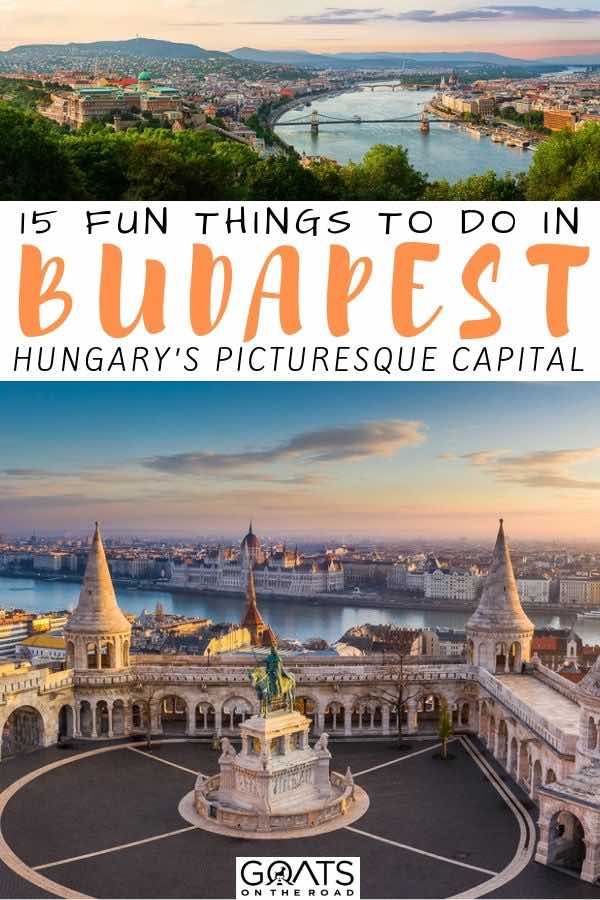 Budapest skyline with text overlay 15 fun things to do
