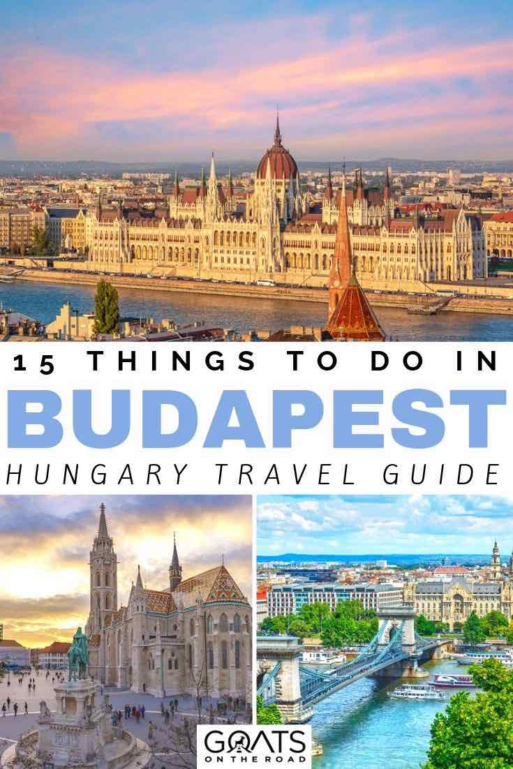 Budapest skyline with text overlay 15 things to do in budapest