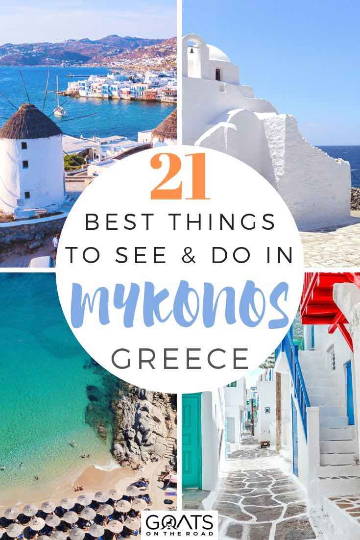highlights of Mykonos with text overlay 21 best things to see and do