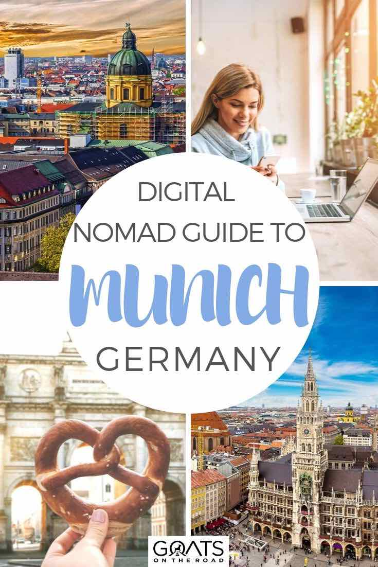 highlights of Munich with text overlay digital nomad guide