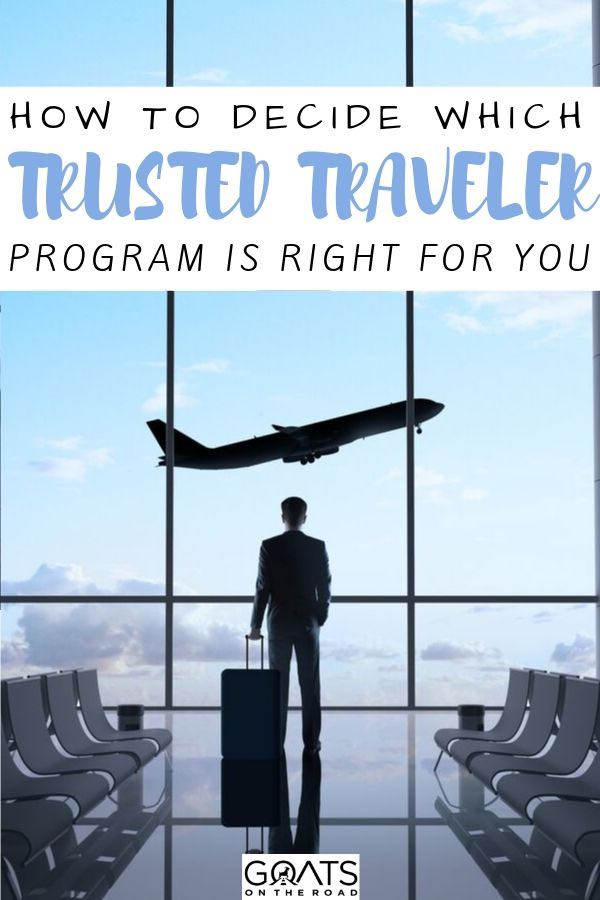 airport with text overlay how to decide which trusted traveler program is right for you