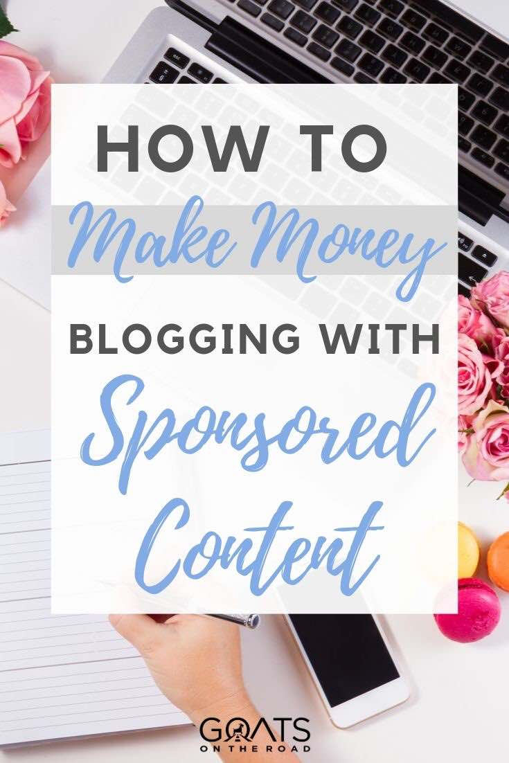 desk with text overlay how to make money blogging with sponsored content