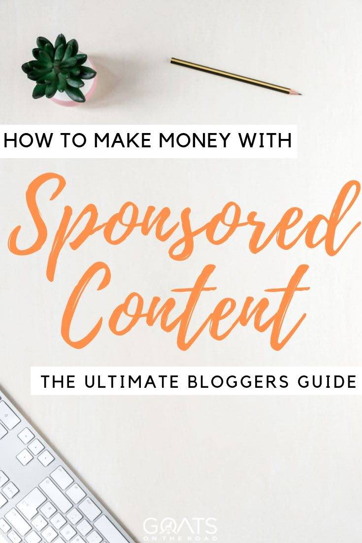 keyboard with text overlay how to make money with sponsored content the ultimate bloggers guide