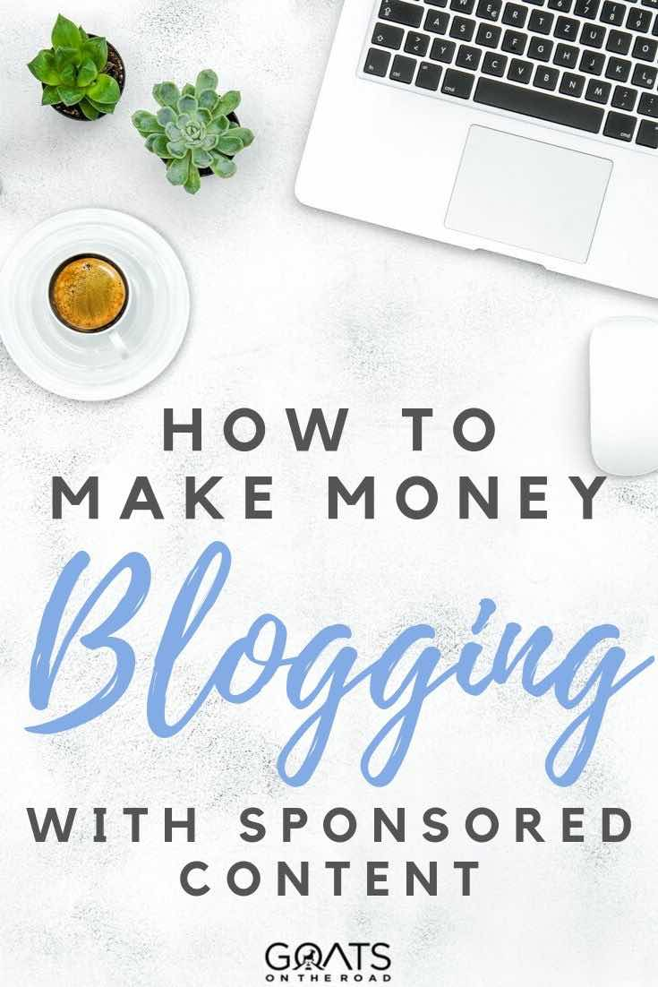 keyboard and coffee with text overlay how to make money blogging with sponsored content