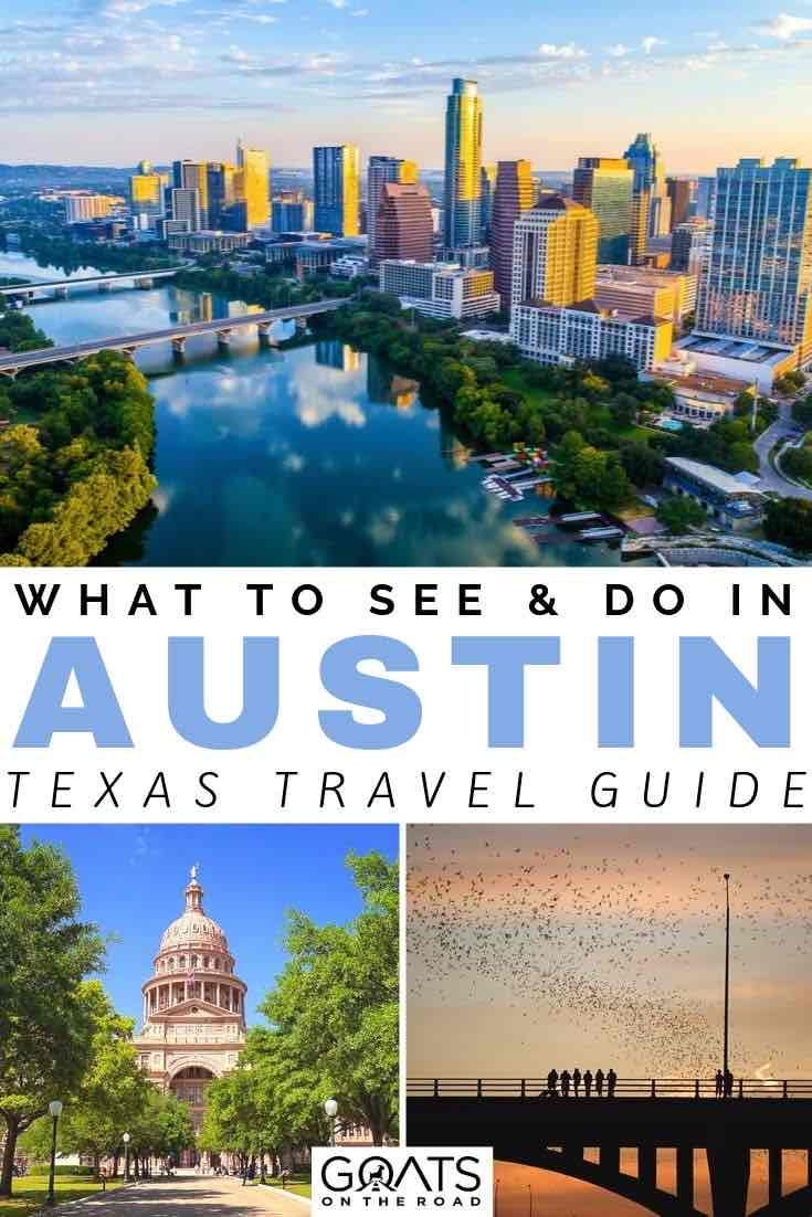 Austin city with text overlay what to see and do in austin