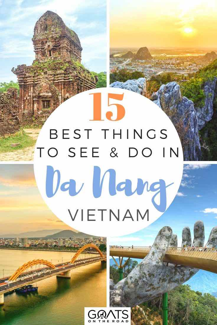 highlights of da nang with text overlay 15 best things to do