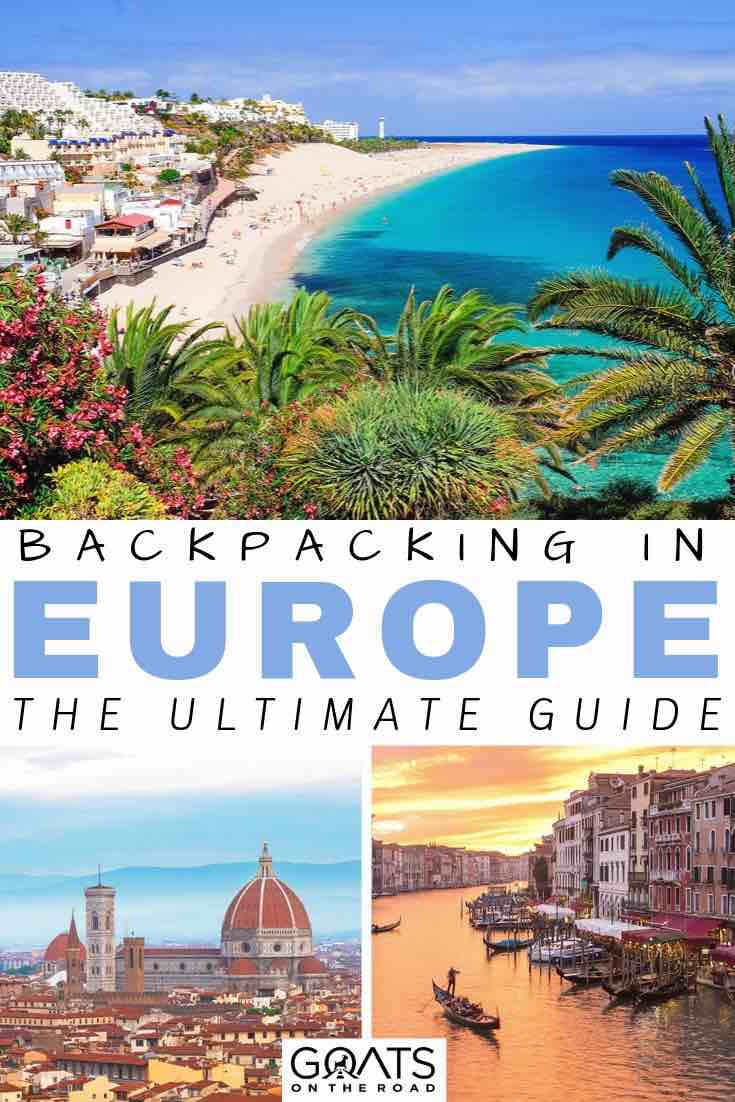 europe with text overly backpacking the ultimate guide