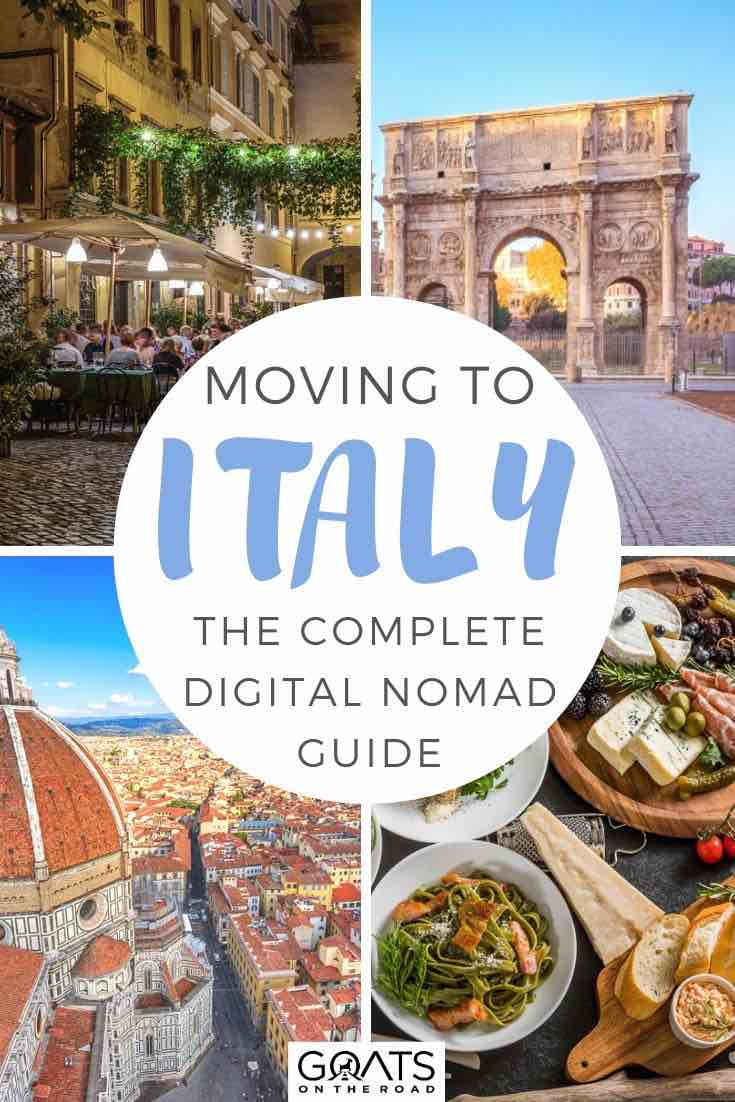 highlights of Italy with text overlay moving to Italy the complete digital nomad guide