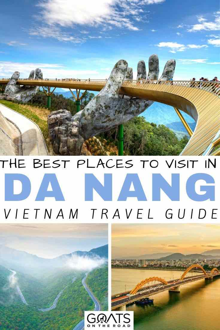 da nang with text overlay the best places to visit