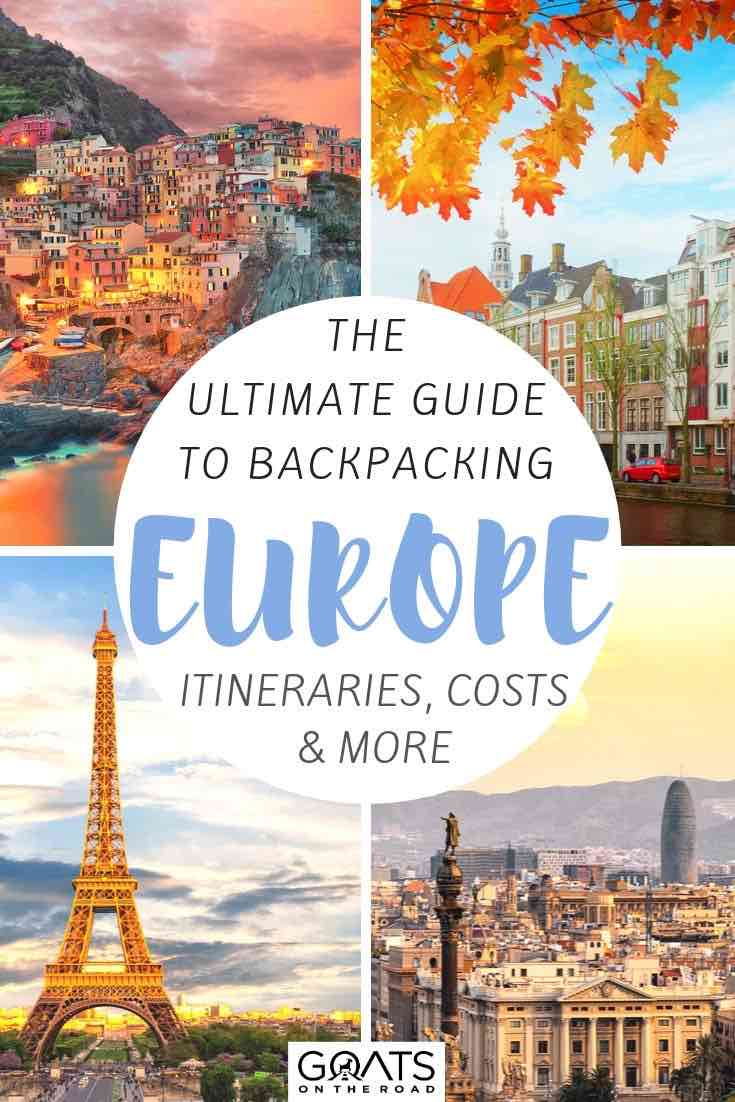 highlights of europe with text overlay the ultimate backpacking guide