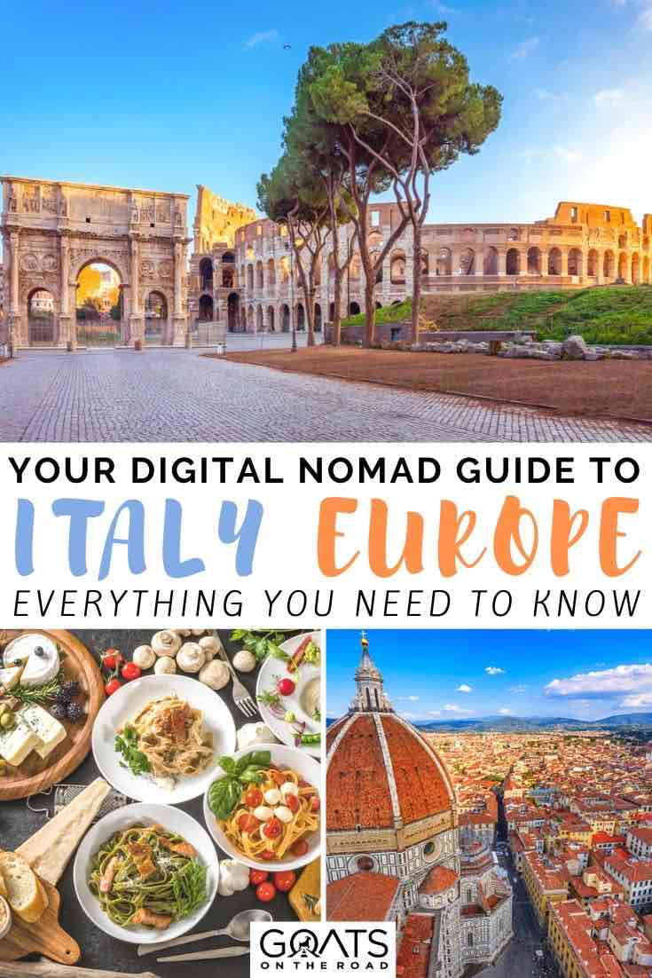 Italy with text overlay your digital nomad guide