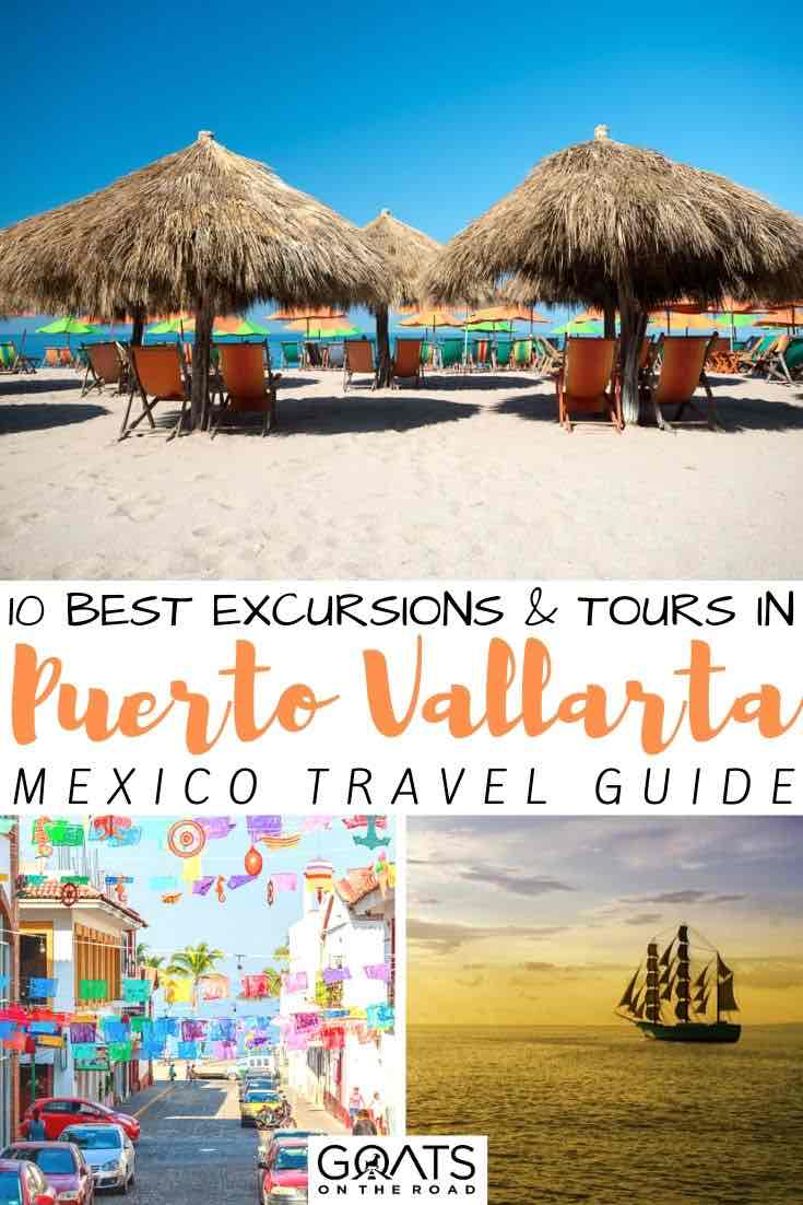 beach with text overlay 10 best excursions and tours in Puerto vallarta