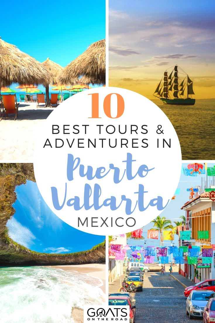 highlights of Puerto Vallarta with text overlay 10 best tours and adventures