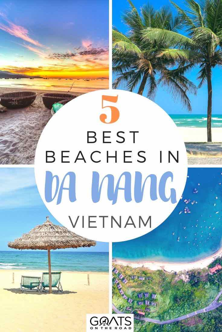 highlights of da nang with text overlay 5 best beaches