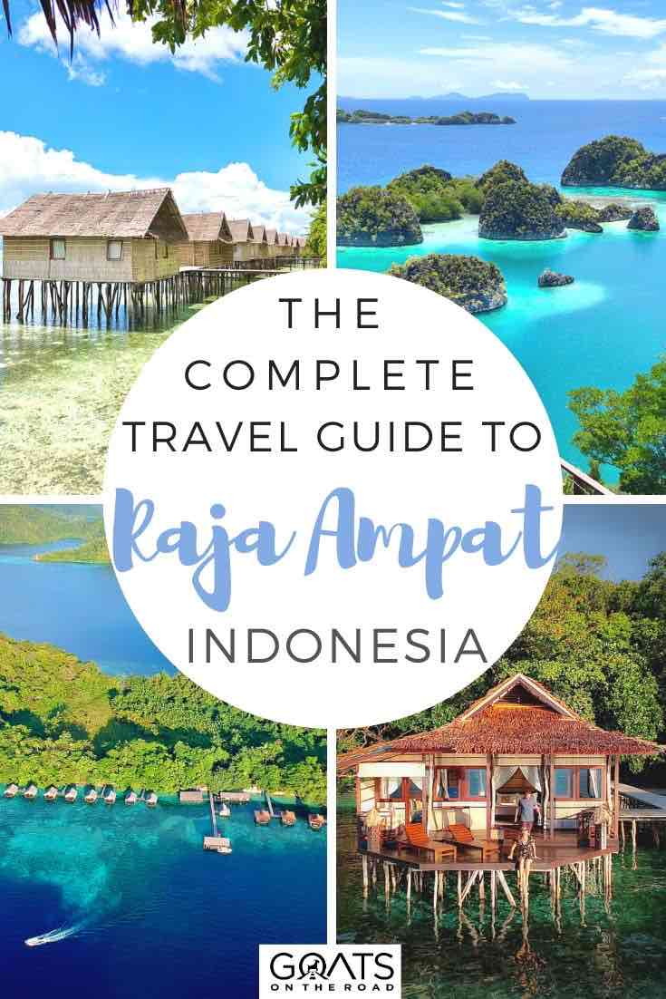 highlights of Raja Ampat with text overlay the complete travel guide