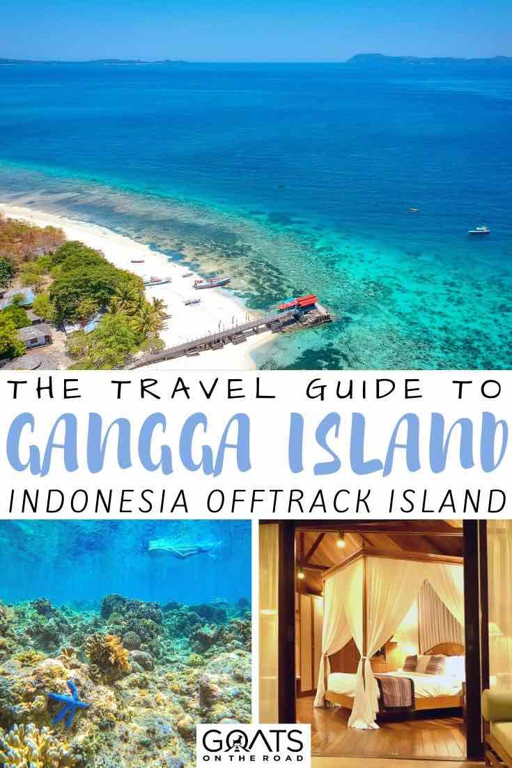 Gangga Island with text overlay your travel guide
