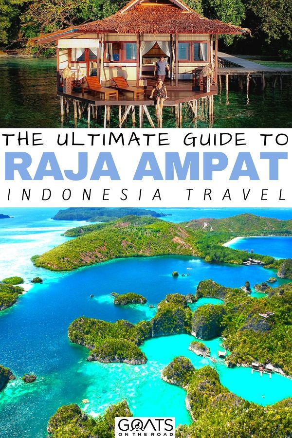 Raja Ampat with text overlay the ultimate guide