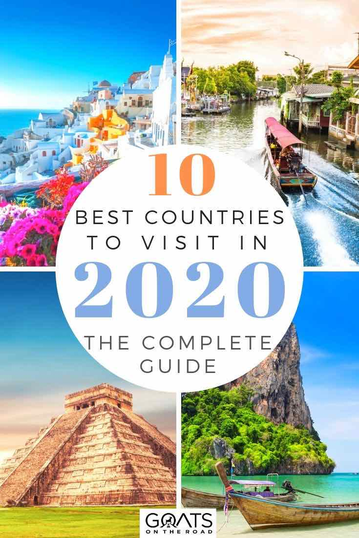 beautiful destinations with text overlay 10 best countries to visit in 2020