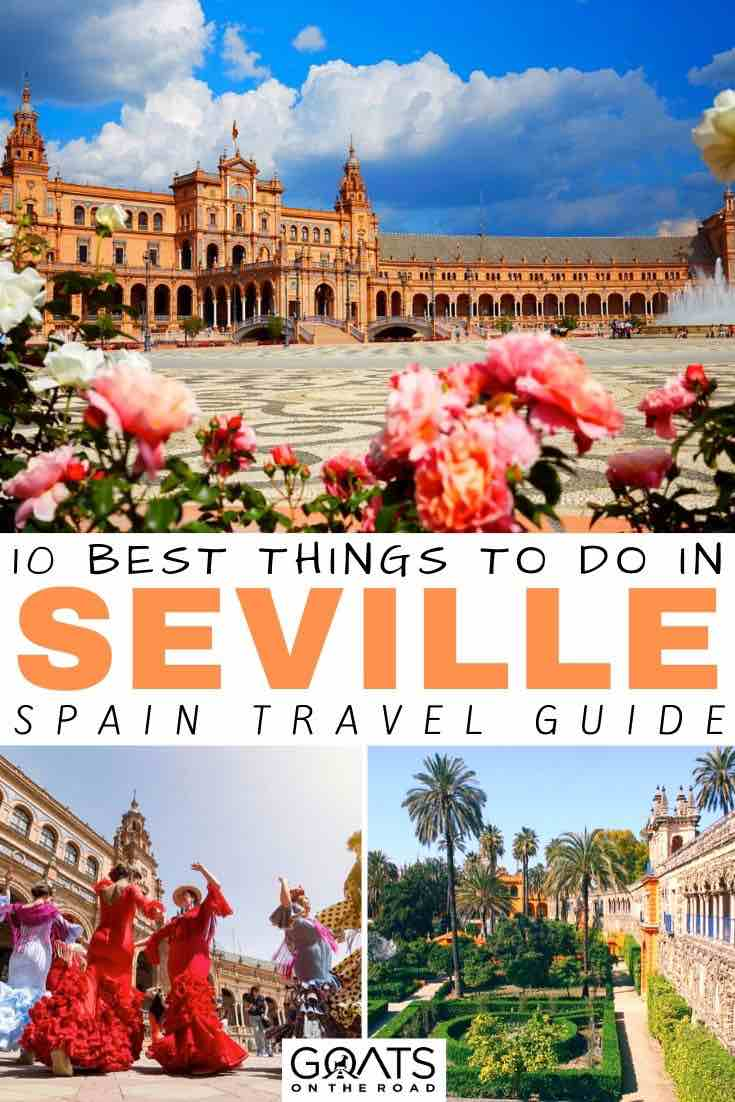seville with text overlay 10 best things to do