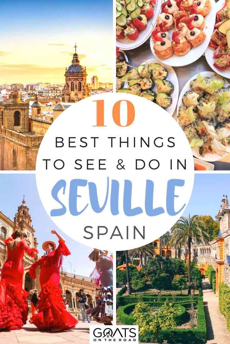 highlights of seville with text overlay 10 best things to see and do