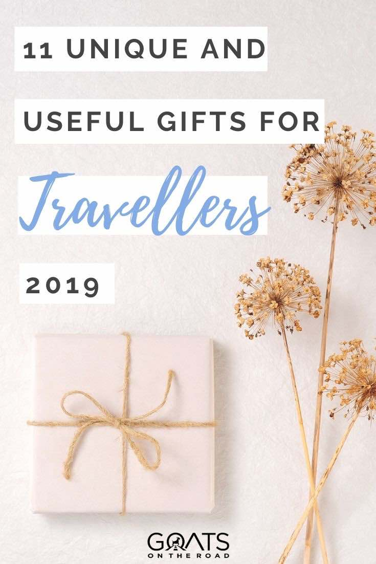 present with text overlay 11 unique and useful gifts for travellers 2019