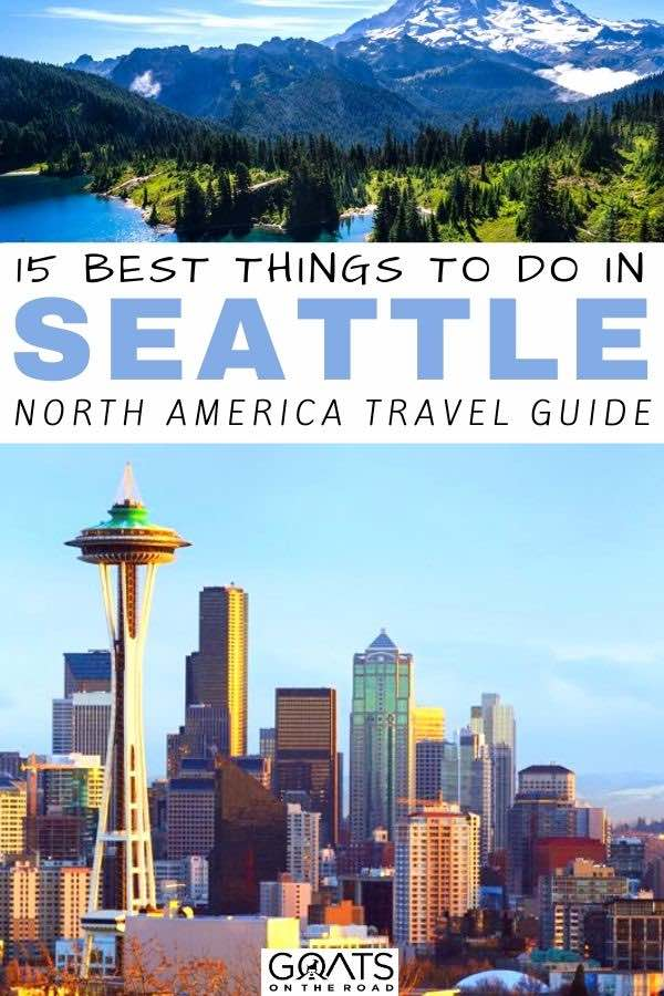 Seattle with text overlay 15 best things to do