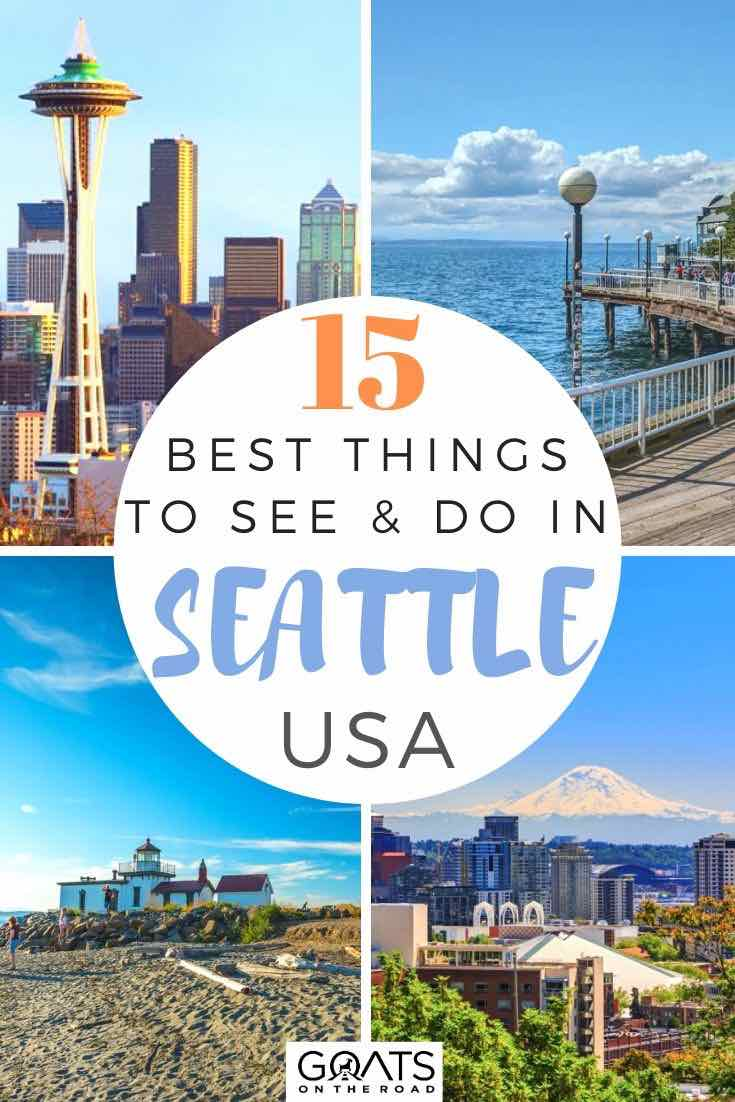 Seattle highlights with text overlay 15 best things to see and do