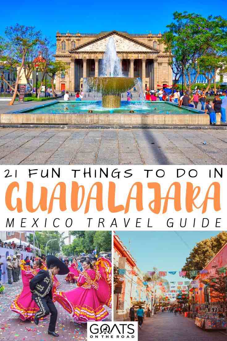 Guadalajara with text overlay 21 fun things to do