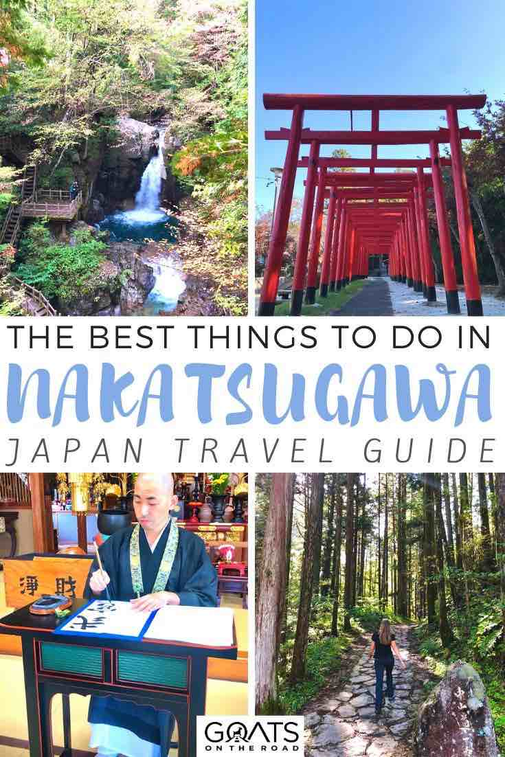highlights of Nakatsugawa with text overlay the best things to do
