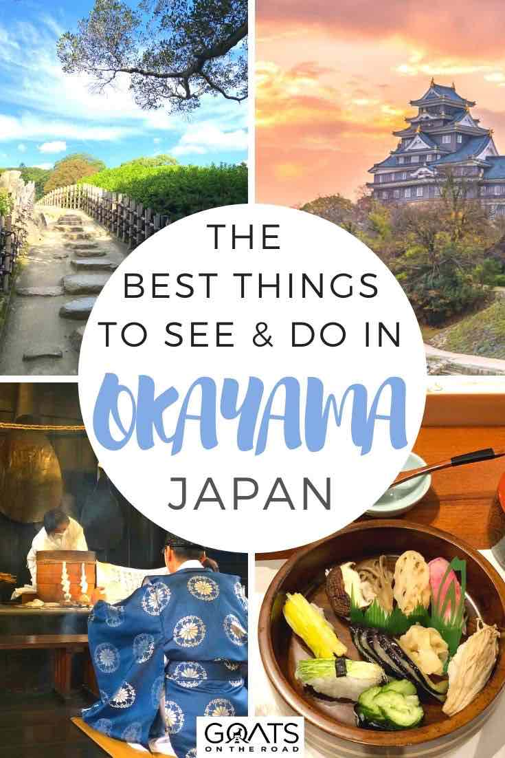 okayama highlights with text overlay the best things to see and do