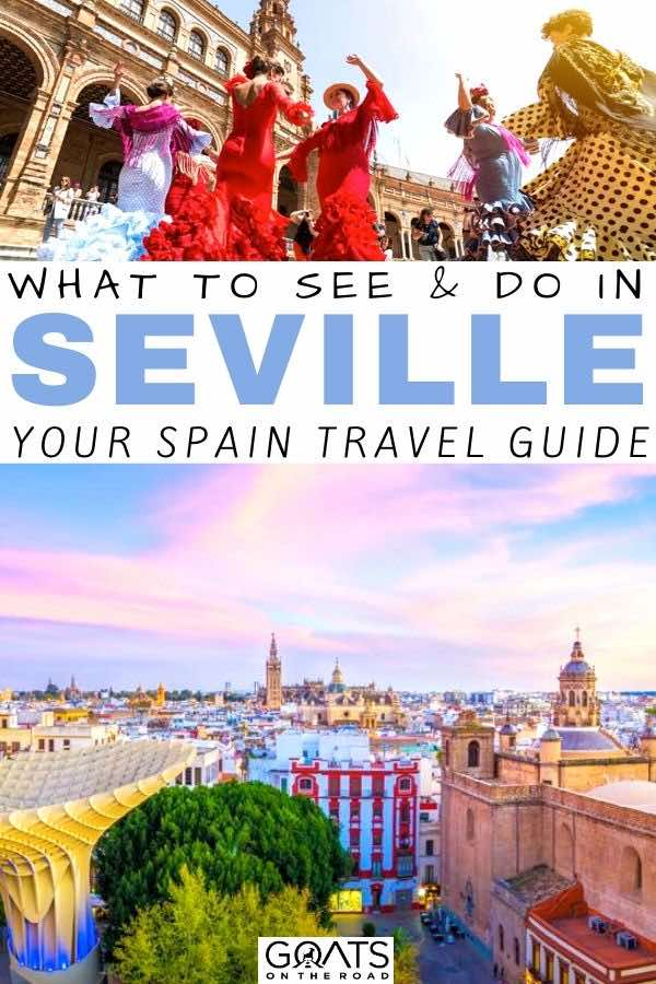 seville sunset with text overlay what to see and do