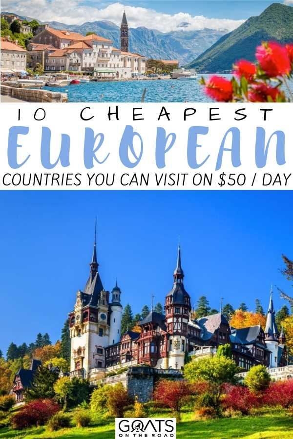 """""""10 Cheapest European Countries You Can Visit & Travel"""