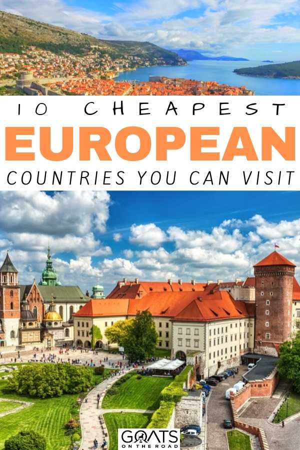 """""""10 Cheapest European Countries You Can Visit"""