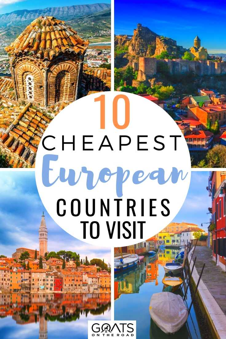 10 Cheapest European Countries to Visit