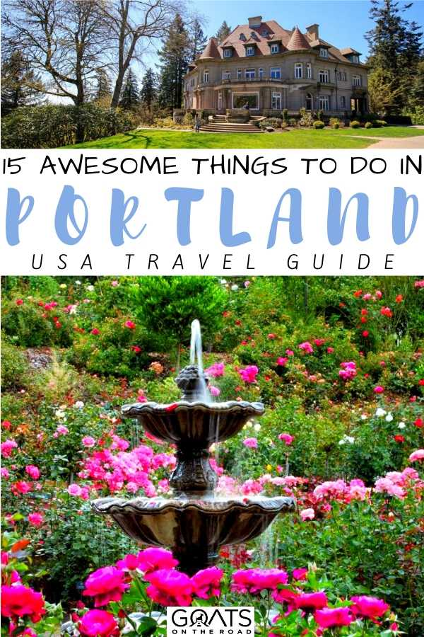 """15 Awesome Things To Do In Portland"