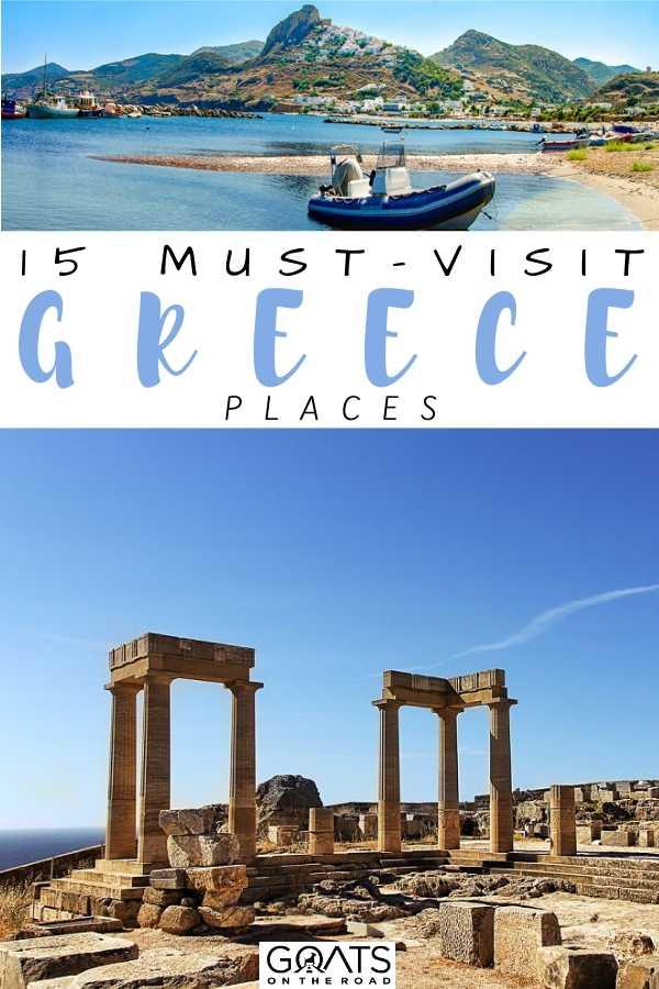 """15 Must-Visit Greece Places"