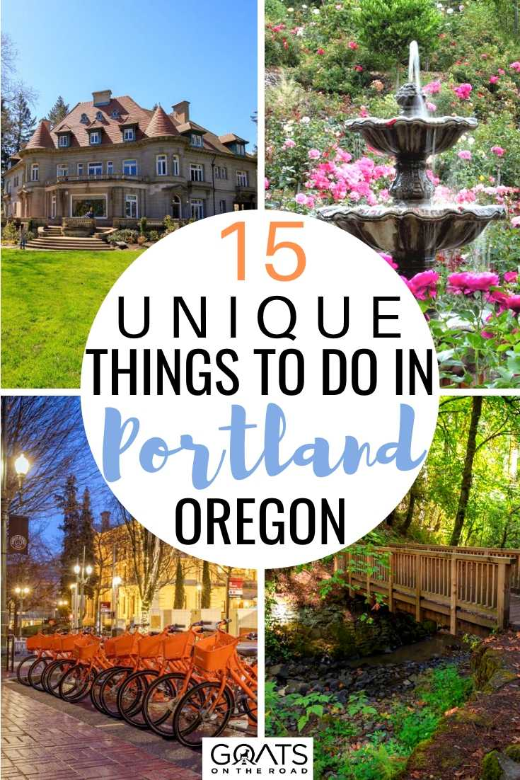 15 Unique Things To Do In Portland, Oregon
