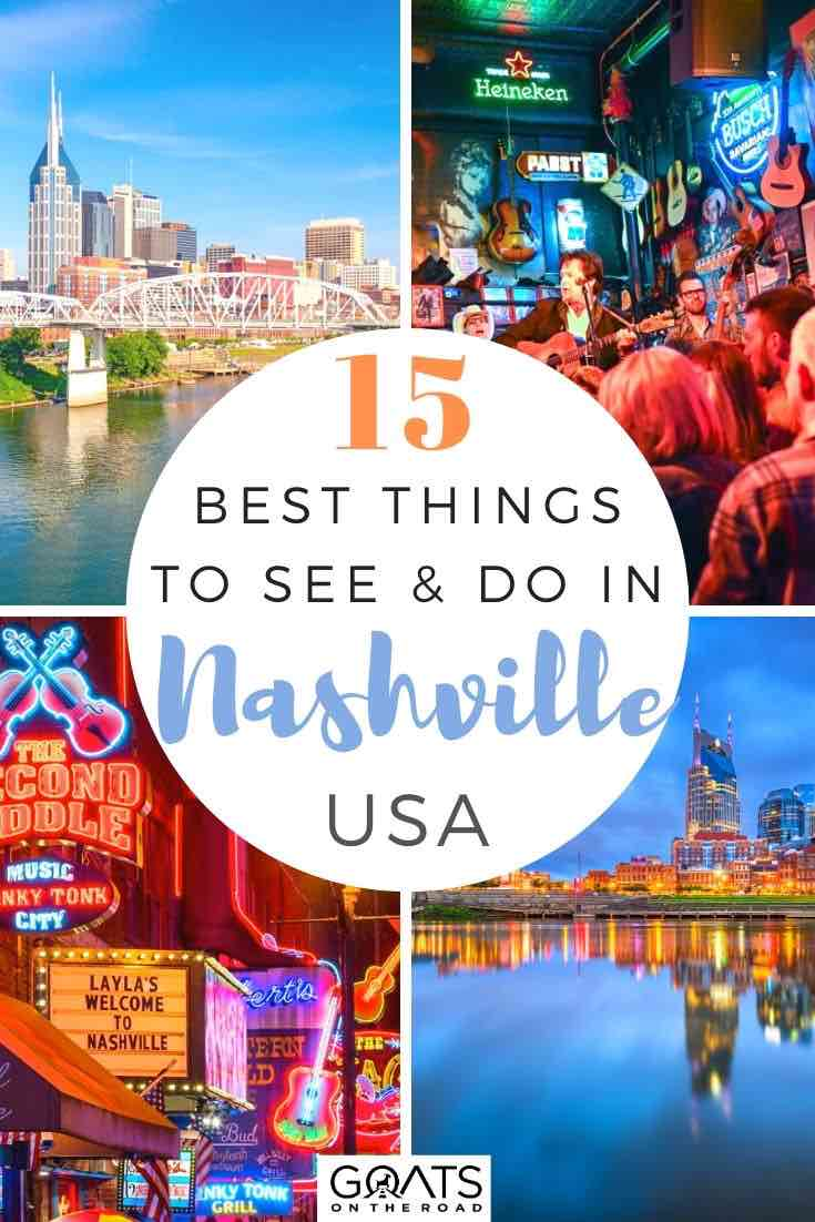 Nashville highlights with text overlay 15 best things to see and do