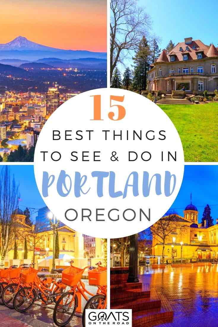highlights of Portland with text overlay 15 best things to see and do